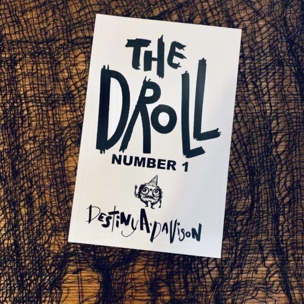 The Droll by Destiny A. Davison